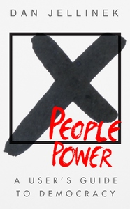 People power, a user's guide to democracy in the UK